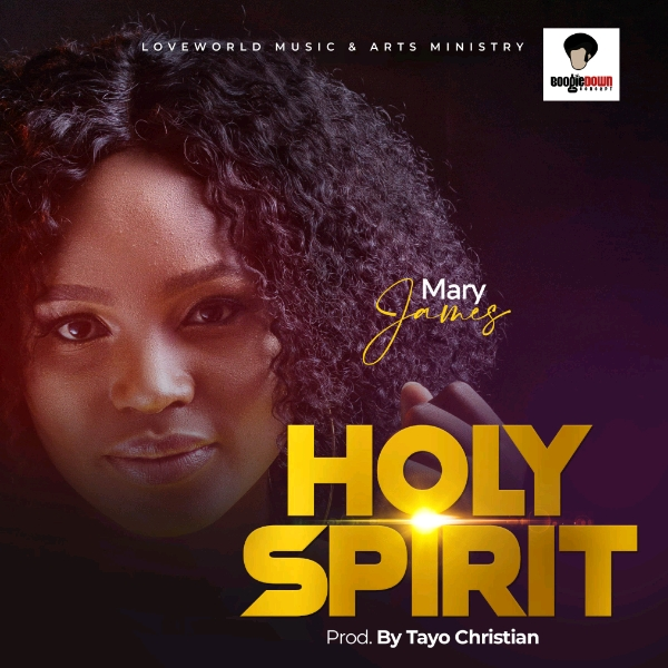 Mary James – Holy Spirit