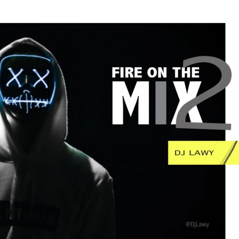DJ Lawy – Fire On The Mix Vol. 2
