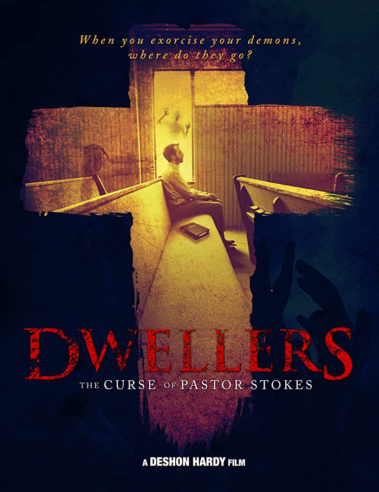 Dwellers: The Curse of Pastor Stokes (2020)