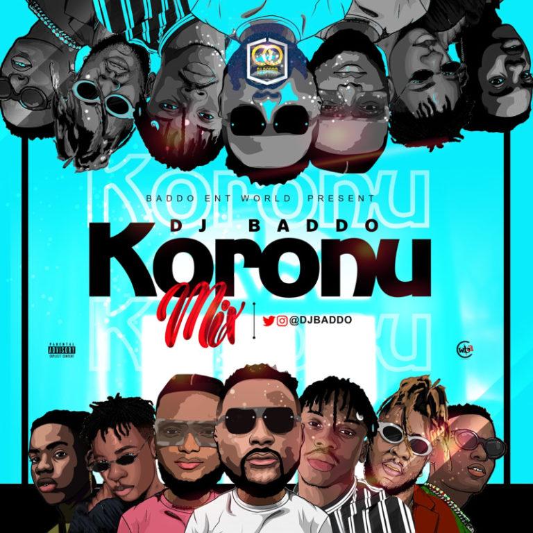 DJ Baddo – Koronu Mix