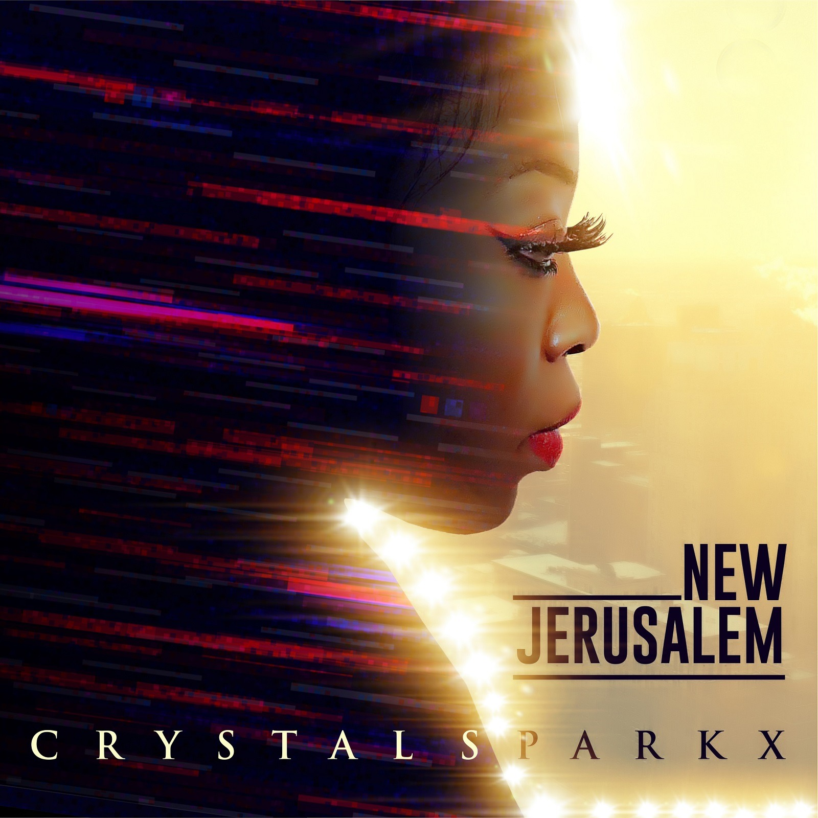 Crystal Sparkx – New Jerusalem