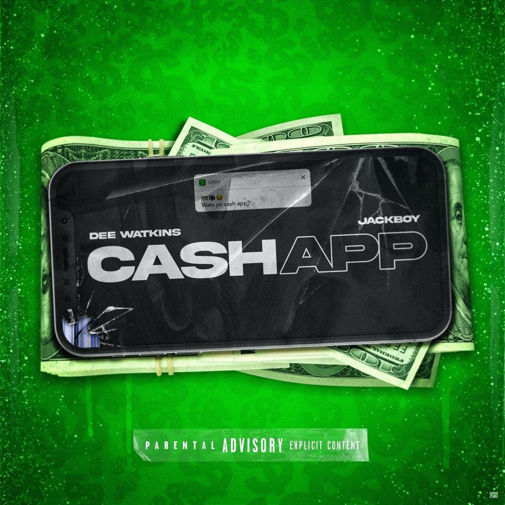 Dee Watkins Ft. Jackboy – Cash App