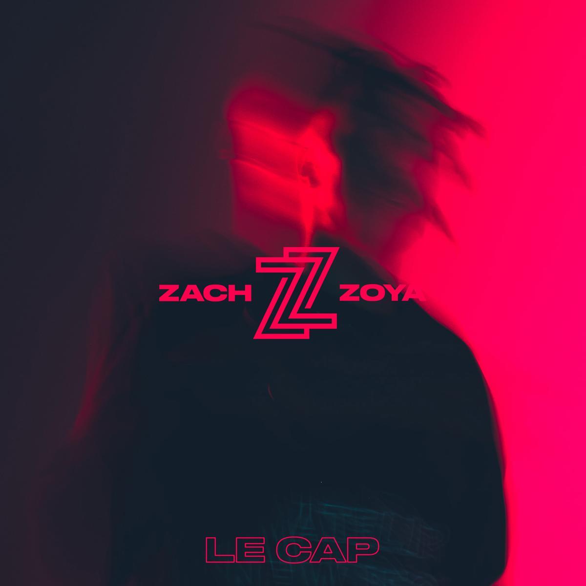 Zach Zoya – Le Cap