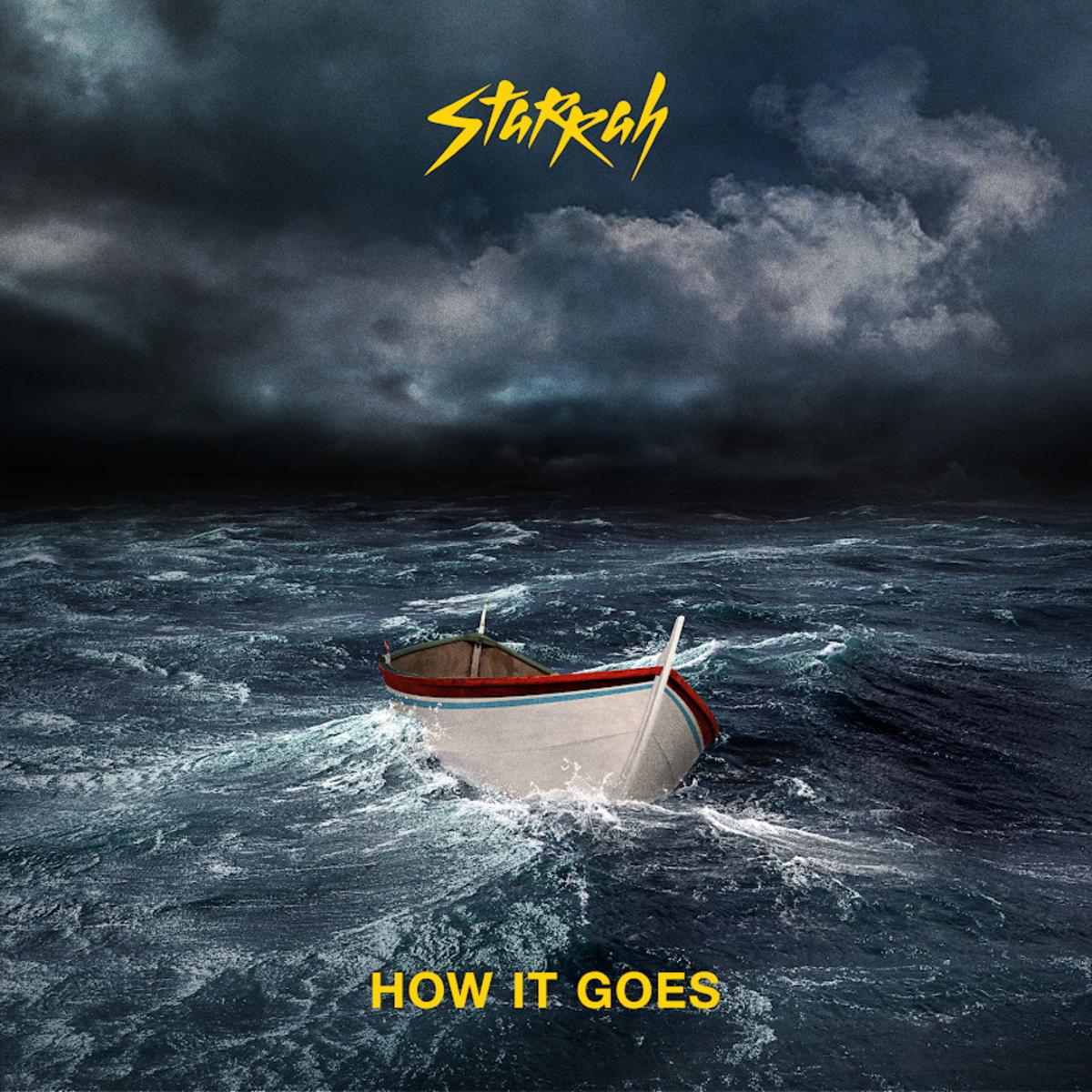 Starrah – How It Goes
