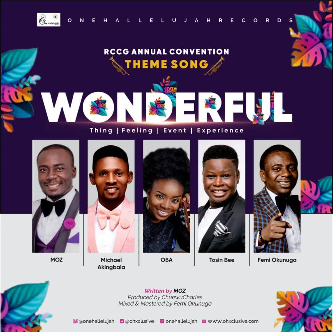 One Halleluyah Records – Wonderful ft MOZ, Femi Okunuga, Tosin Bee, Oba & Michael Akingbala