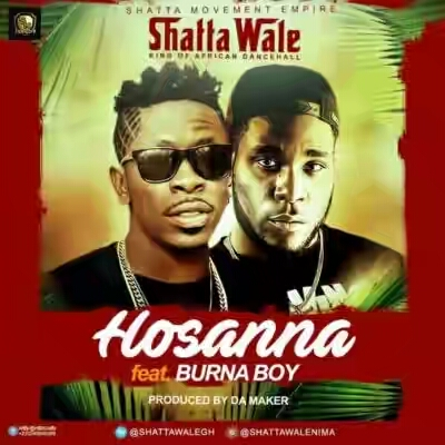 Shatta Wale – Hosanna Ft. Burna Boy