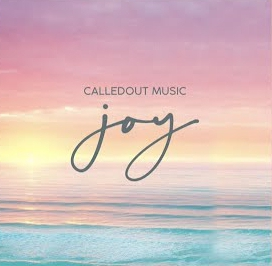 CalledOut Music – Joy