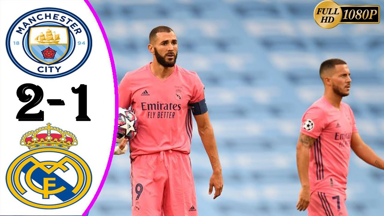 Manchester City 2 -Vs-  1 Real Madrid (UEFA Champions League) Highlights