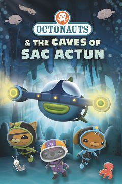 Octonauts and the Caves of Sac Actun (2020) (Animation)