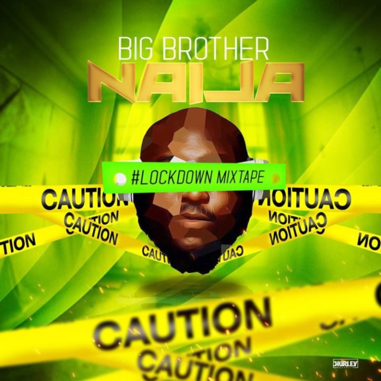 DJ Big N – Big Brother Naija 2020 Lockdown Mix