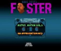 Foster – Native Nation Vol 3 (16K Appreciation Mix)