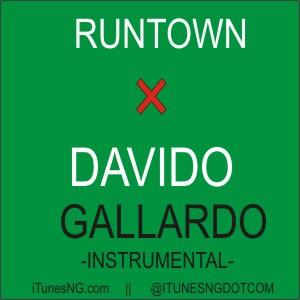 GRATUIT FT DAVIDO TÉLÉCHARGER RUNTOWN GALLARDO