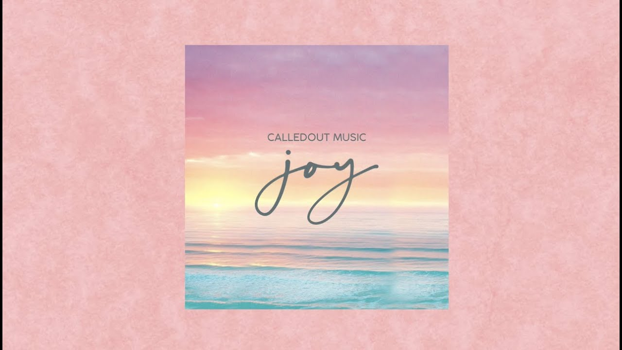 CalledOut Music – Joy (Music Video)