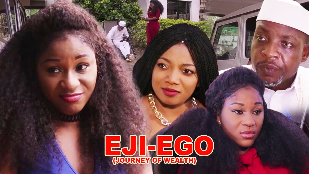 IJE EGO (JOURNEY OF WEALTH) Season 1 (Nollywood Movie 2020)